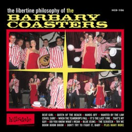 The Barbary Coasters - The Libertine Philsophy of the... CD